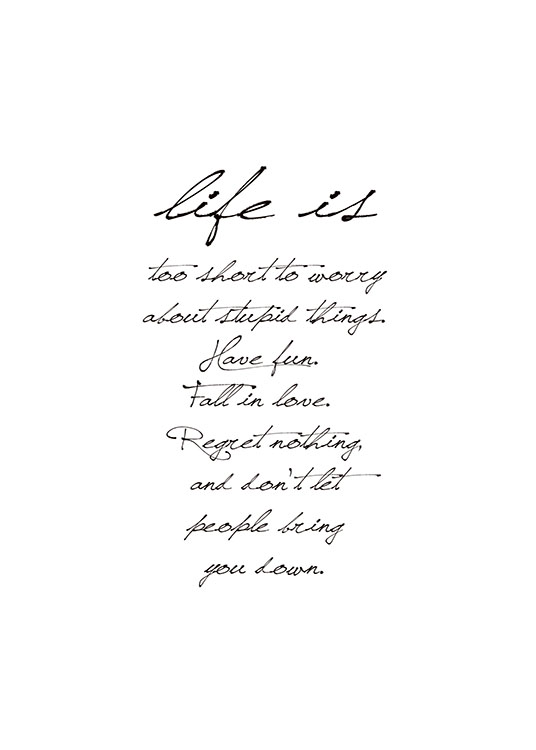 – Quote poster in black and white with text about what life is about