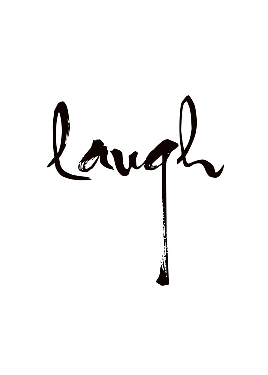 Handwritten Laugh, Poster / Black & white at Desenio AB (7740)