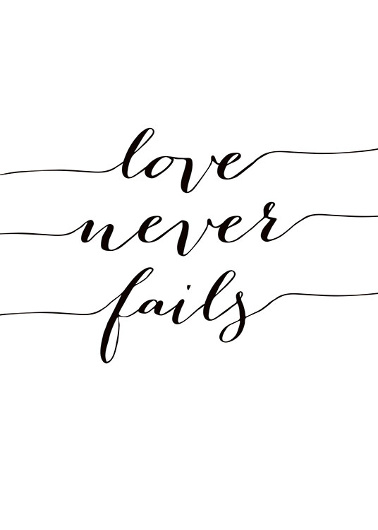 Love Never Fails, Poster / Text posters at Desenio AB (7857)