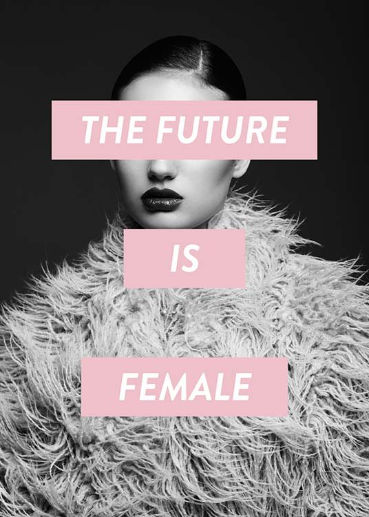 Future Is Female Poster / Photographs at Desenio AB (8834)