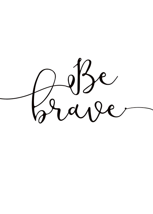 Be Brave Poster / Kids wall art at Desenio AB (8865)