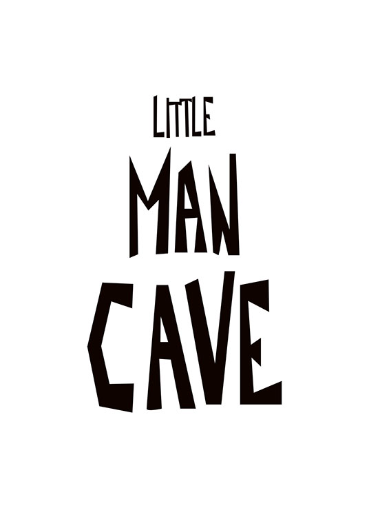 Little Man Cave Poster / Kids wall art at Desenio AB (8875)