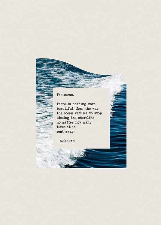 - Graphical text print with quote about the ocean on a photograph of an ocean on a beige background
